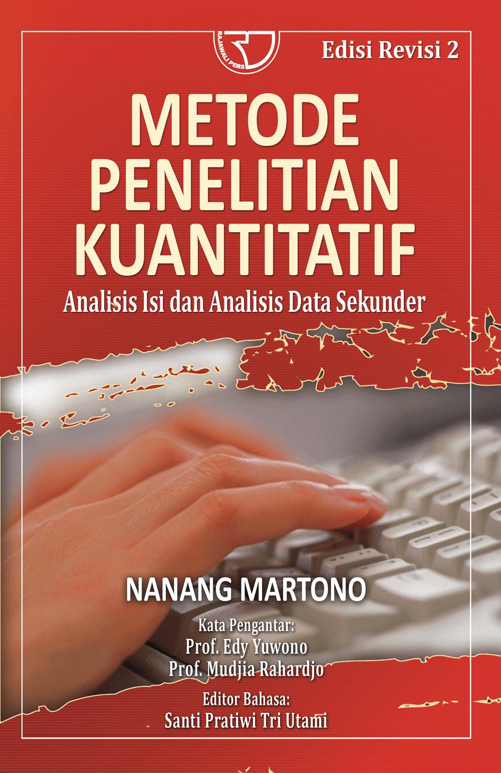 Metode Penelitian Kuantitatif Nanang Martono Rajagrafindo Persada