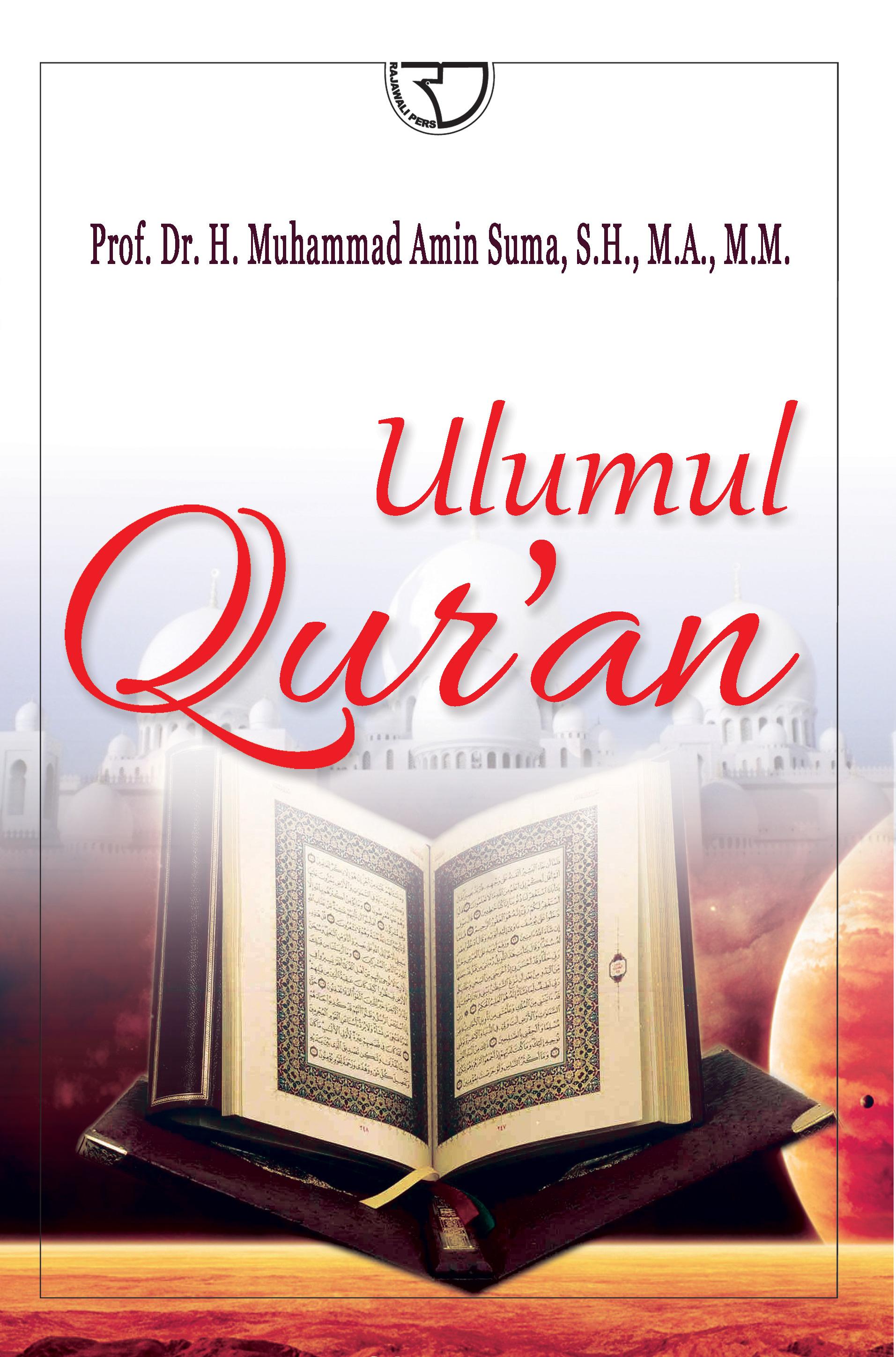 Ulumul Qur An Muhammad Amin Suma Rajagrafindo Persada