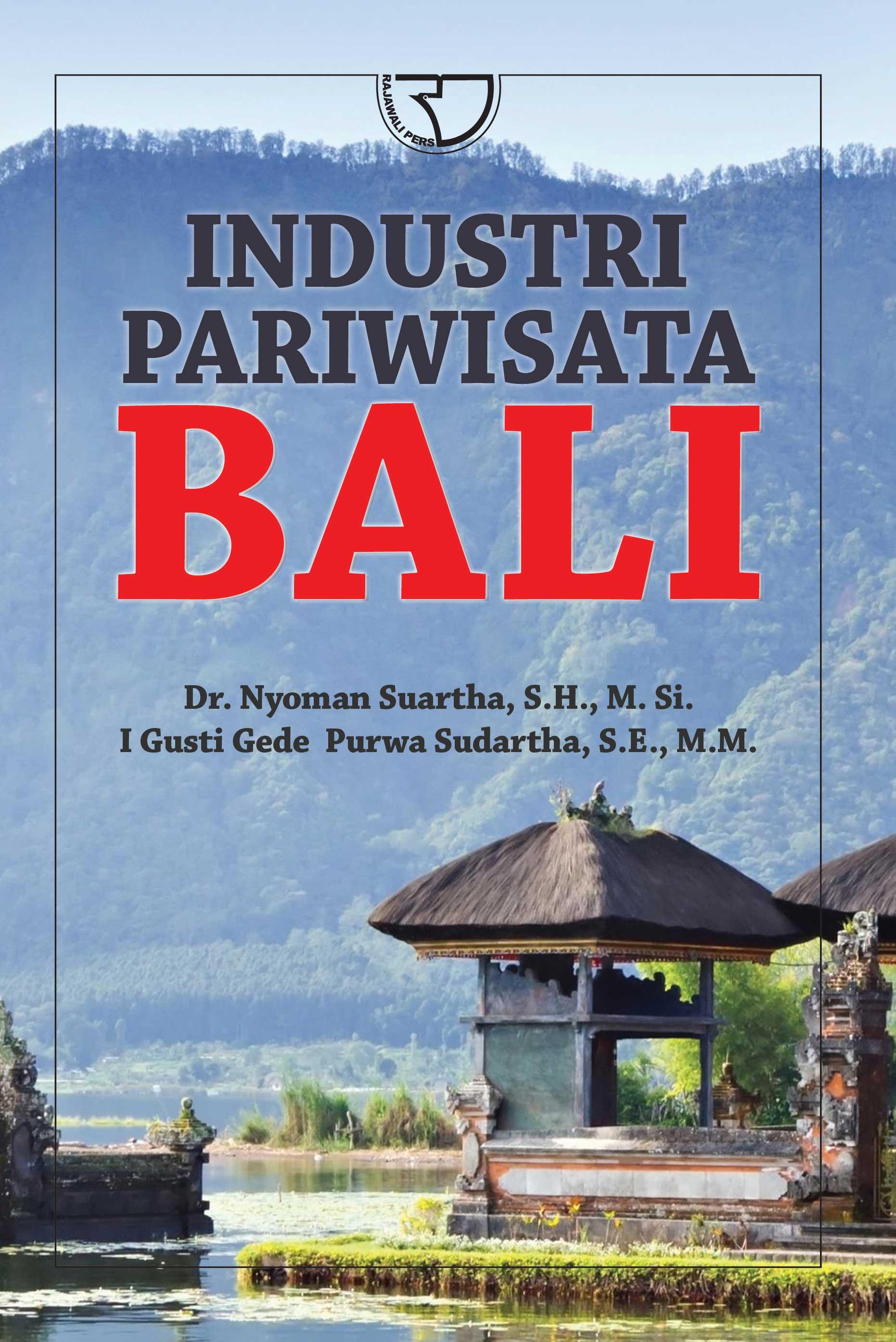 Industri Pariwisata Bali Nyoman Suanta I Gusti Gede