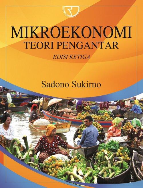 Mikroekonomi Teori Pengantar Sadono Sukirno Rajagrafindo Persada