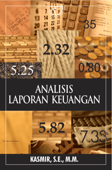 Analisis Laporan Keuangan Kasmir Rajagrafindo Persada