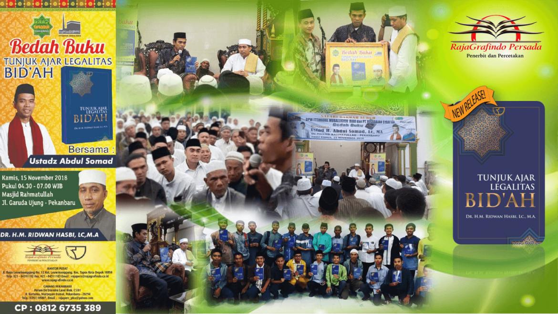 Bedah Buku Tunjuk Ajar Legalitas Bid'ah bersama Ustadz Abdul Somad, Lc., M.A.