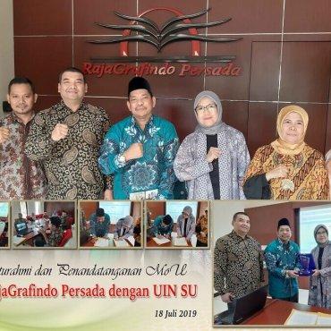 Silaturahmi dan Penandatanganan MoU PT. Rajagrafindo Persada dengan UINSU Tahun 2019