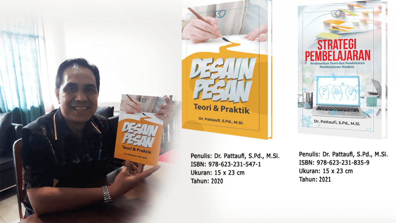 Dr. Pattaufi, S.Pd., M.Si. Berhasil Menerbitkan Dua Buku di 2021